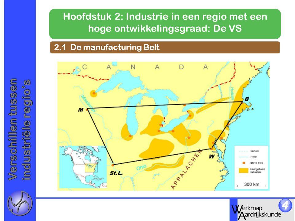 Hoofdstuk 2: Industrie in een regio met een hoge ontwikkelingsgraad: De VS 2.1 De manufacturing Belt