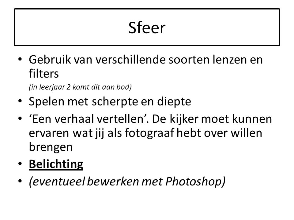 Algemene tips Neem altijd extra opgeladen accu's mee op 'locatie' Fotografeer met zo'n hoog mogelijke resolutie Wanneer je in 'RAW' (CRL-bestand Canon) fotografeert, stel dan ook JPEG in.