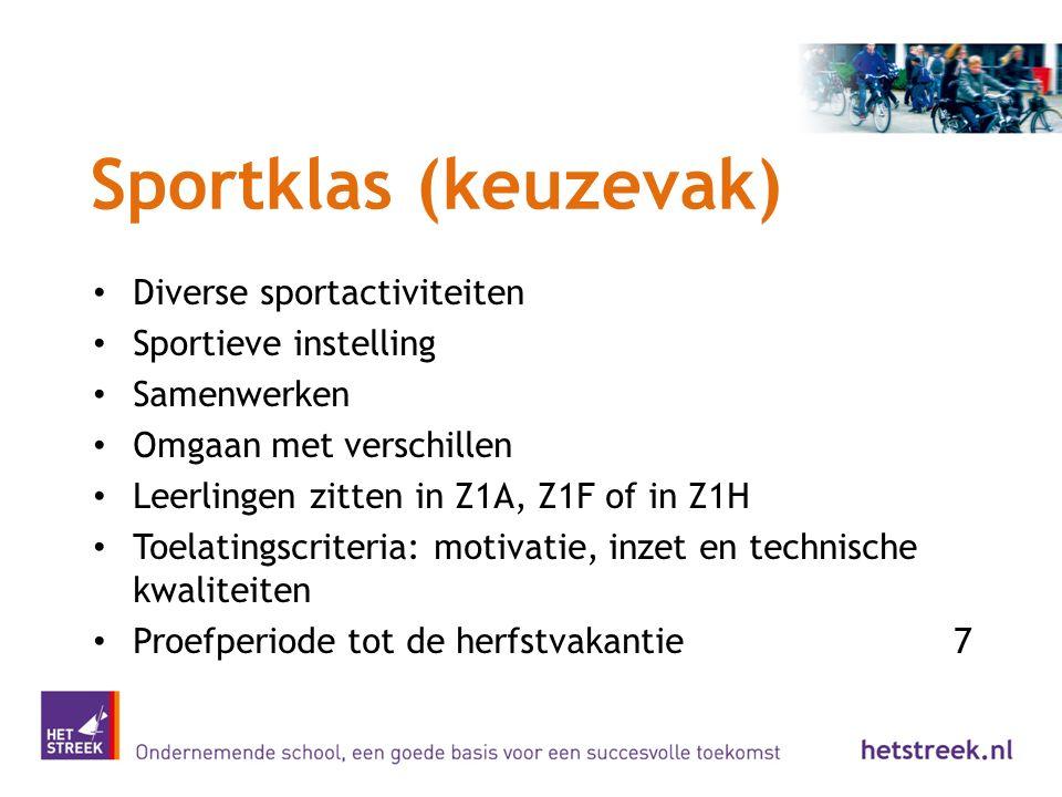 Sportklas (keuzevak) Diverse sportactiviteiten Sportieve instelling Samenwerken Omgaan met verschillen Leerlingen zitten in Z1A, Z1F of in Z1H Toelati