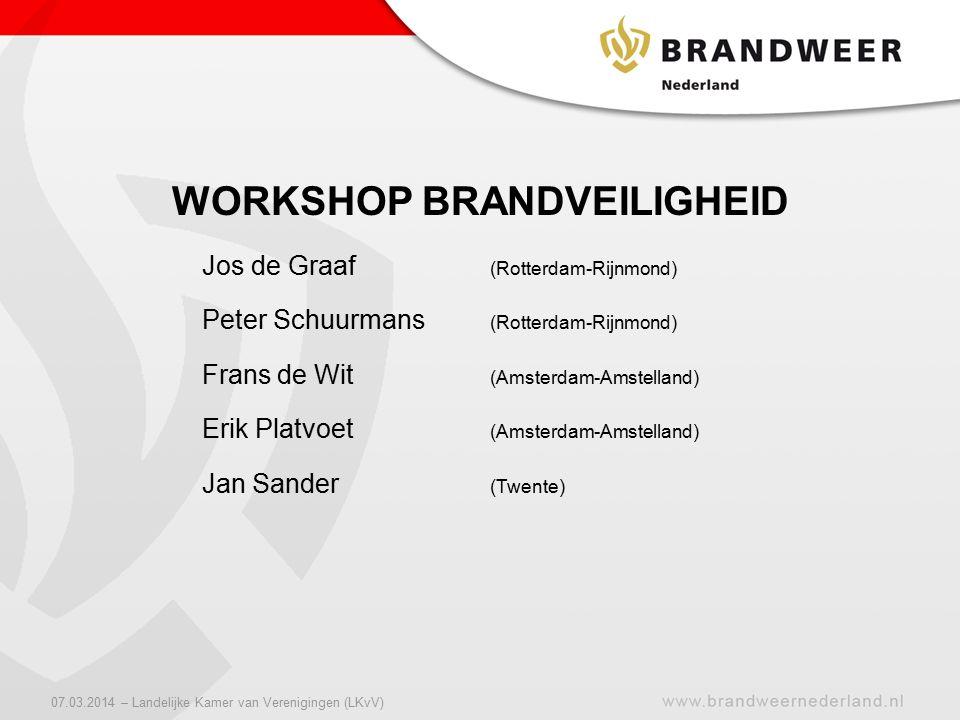 Jos de Graaf (Rotterdam-Rijnmond) Peter Schuurmans (Rotterdam-Rijnmond) Frans de Wit (Amsterdam-Amstelland) Erik Platvoet (Amsterdam-Amstelland) Jan S