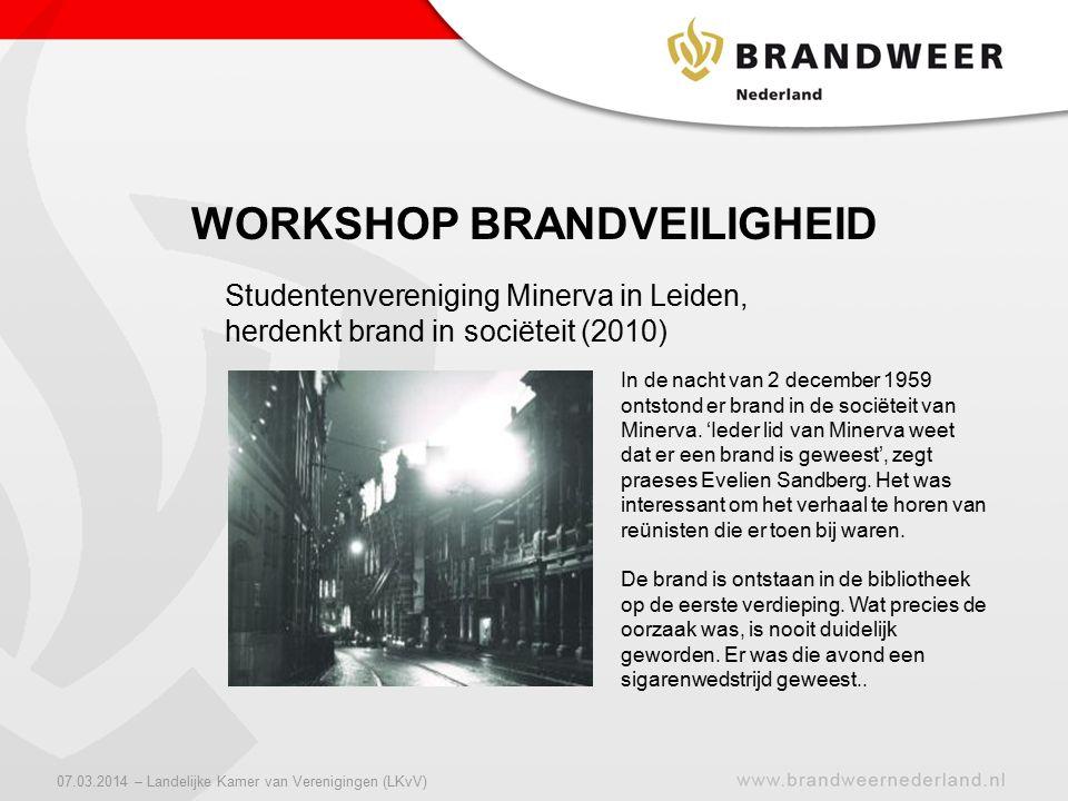 WORKSHOP BRANDVEILIGHEID 07.03.2014 – Landelijke Kamer van Verenigingen (LKvV)