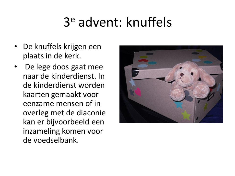 3 e advent: knuffels De knuffels krijgen een plaats in de kerk. De lege doos gaat mee naar de kinderdienst. In de kinderdienst worden kaarten gemaakt