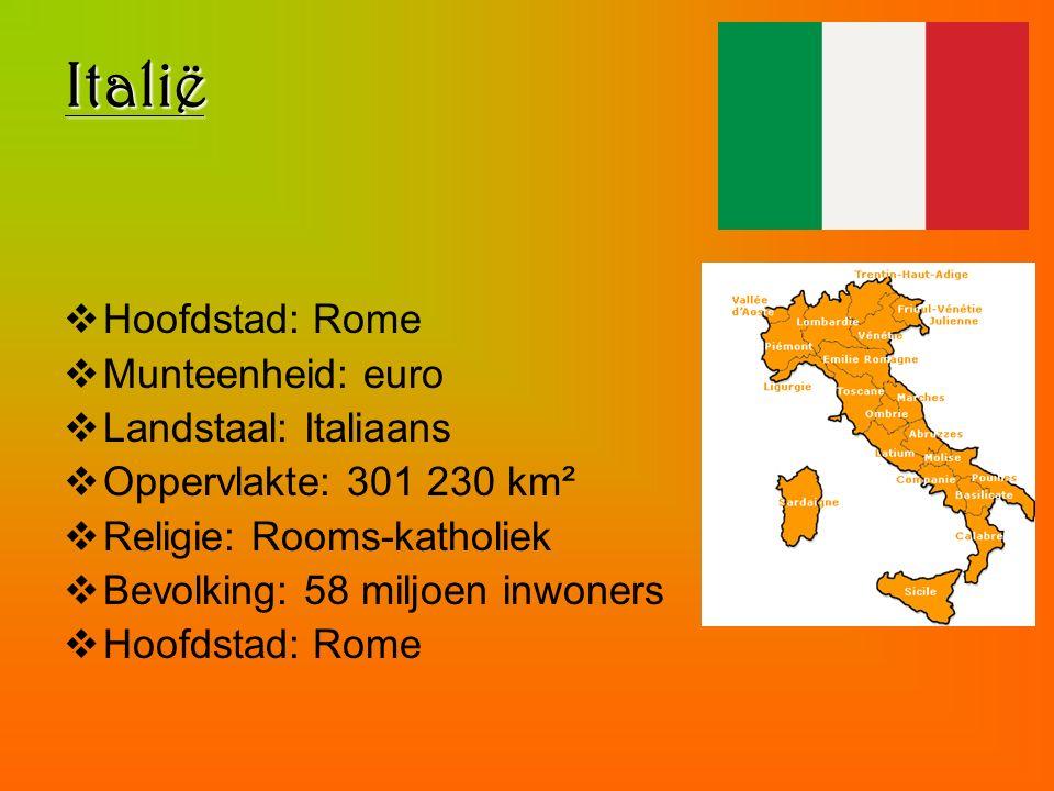 Italië  Hoofdstad: Rome  Munteenheid: euro  Landstaal: Italiaans  Oppervlakte: 301 230 km²  Religie: Rooms-katholiek  Bevolking: 58 miljoen inwo