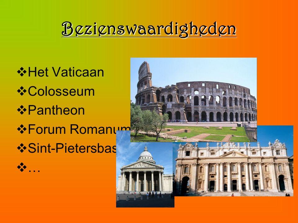 Bezienswaardigheden  Het Vaticaan  Colosseum  Pantheon  Forum Romanum  Sint-Pietersbasiliek  …