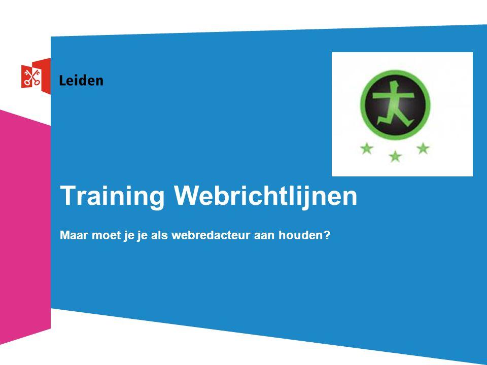Training Webrichtlijnen Maar moet je je als webredacteur aan houden