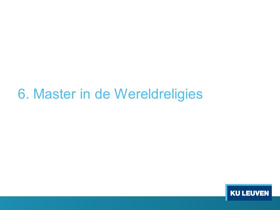 6. Master in de Wereldreligies