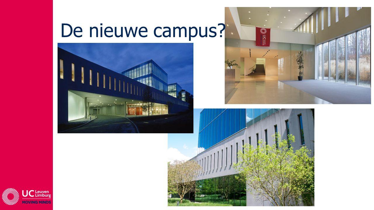 De nieuwe campus?