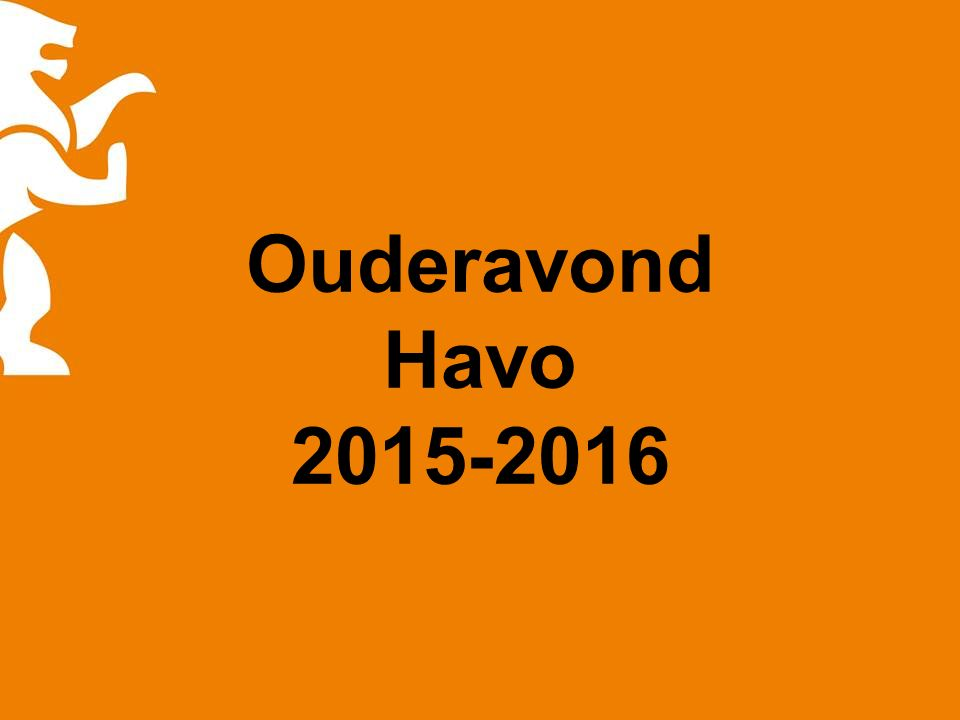 Ouderavond Havo 2015-2016
