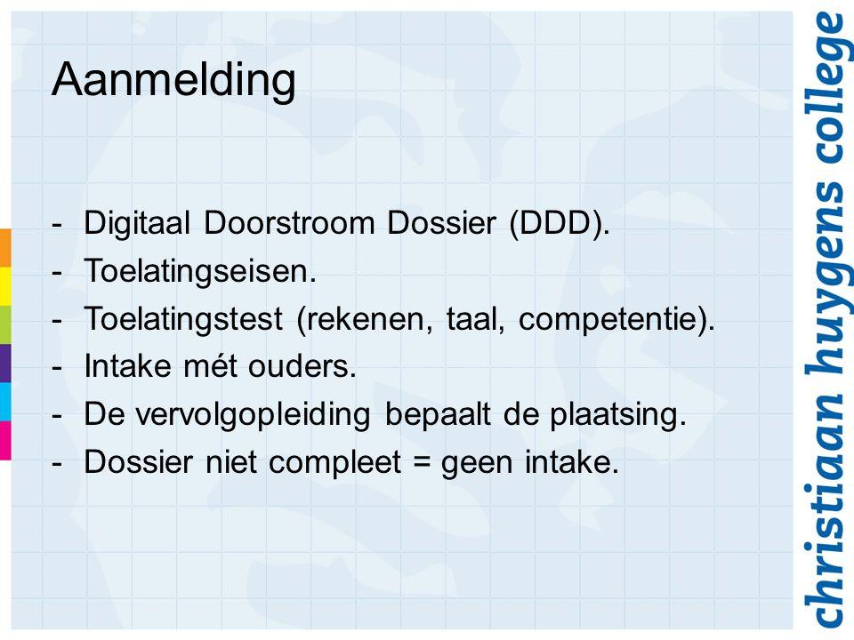 Aanmelding -Digitaal Doorstroom Dossier (DDD). -Toelatingseisen.