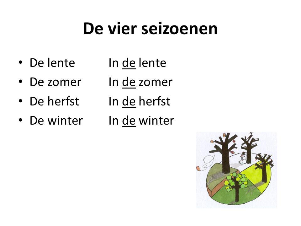 De vier seizoenen De lenteIn de lente De zomerIn de zomer De herfstIn de herfst De winterIn de winter