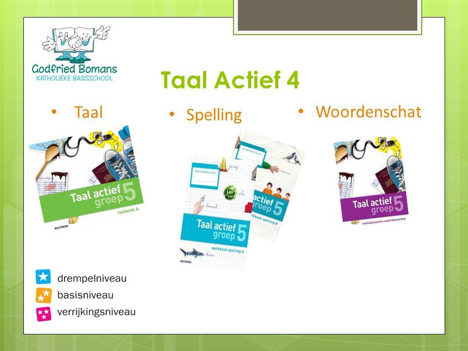 Taal Taal Actief 4 Spelling Woordenschat