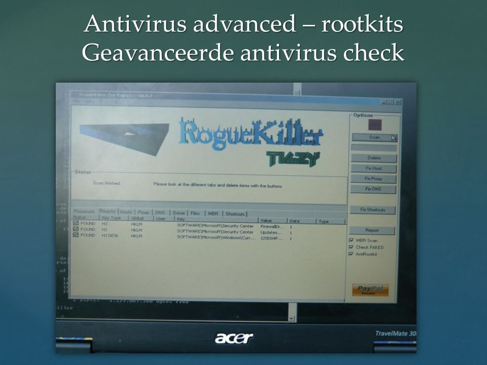 Antivirus advanced – rootkits Geavanceerde antivirus check