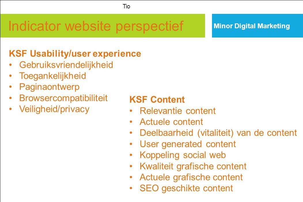 Indicator website perspectief Minor Digital Marketing Tio KSF Usability/user experience Gebruiksvriendelijkheid Toegankelijkheid Paginaontwerp Browser