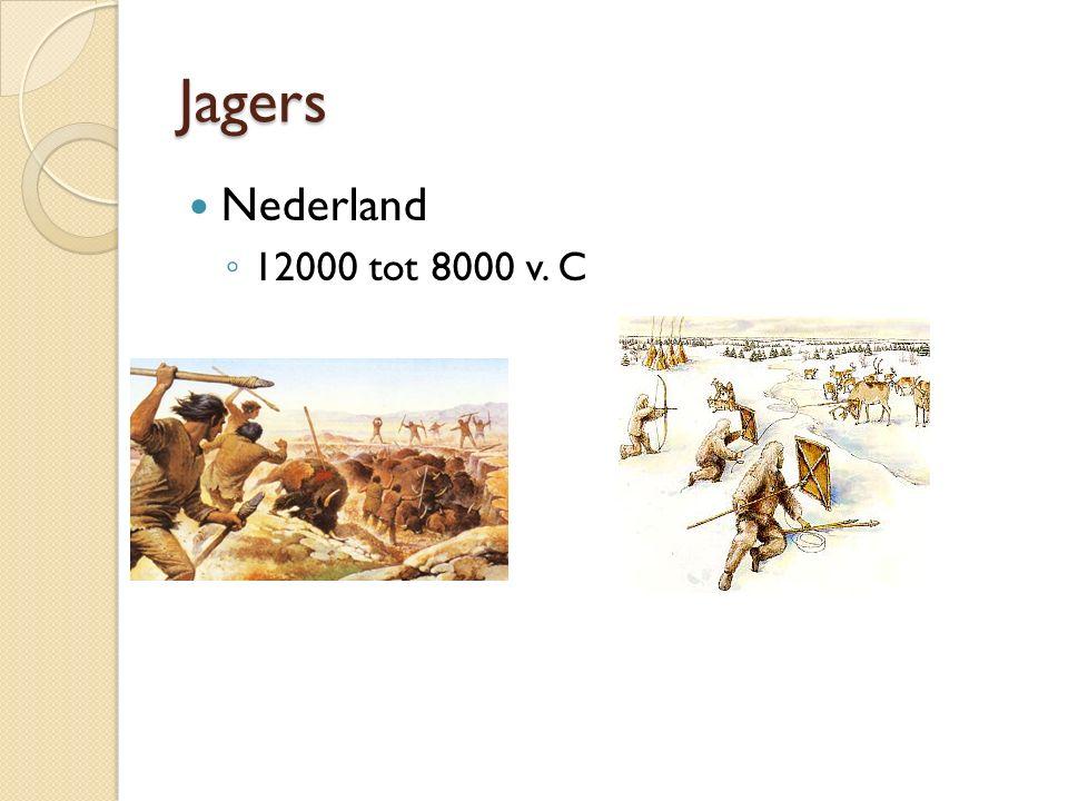 Jagers Nederland ◦ 12000 tot 8000 v. C