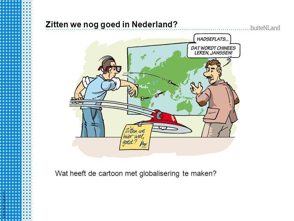 1.Gunstige ligging en goede bereikbaarheid.2.Gerichtheid van Nederland op het buitenland.