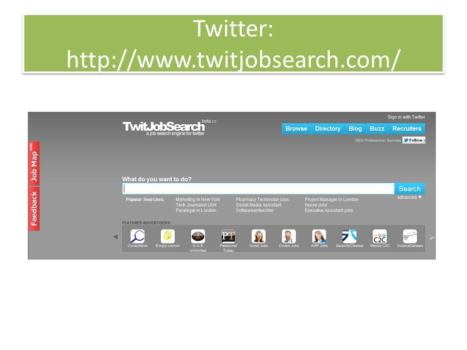 Twitter: http://www.twitjobsearch.com/