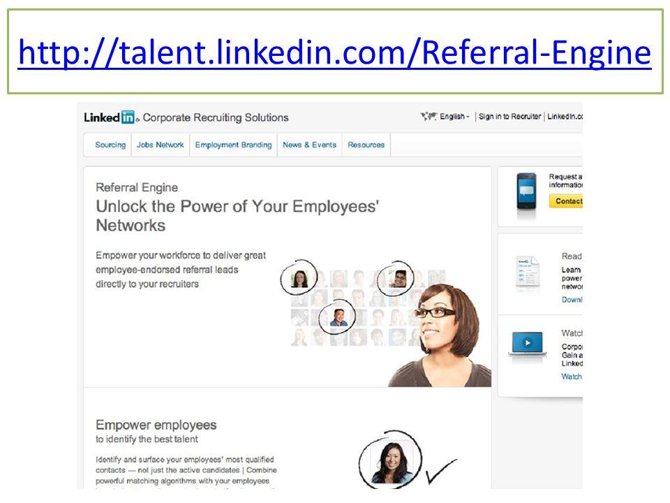 http://talent.linkedin.com/Referral-Engine