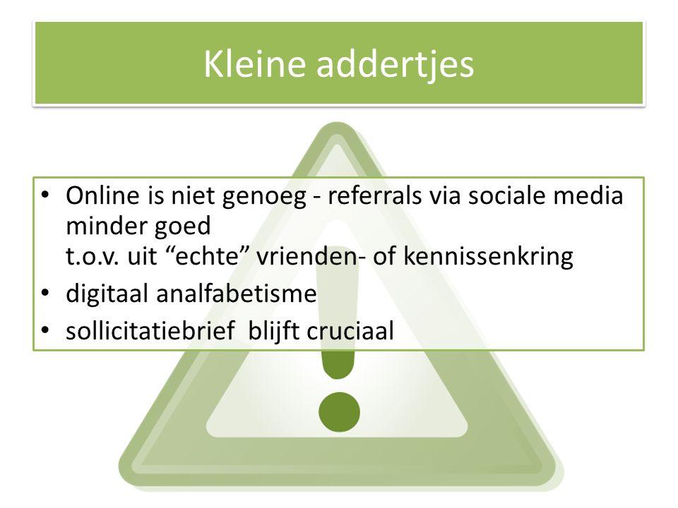 Kleine addertjes Online is niet genoeg - referrals via sociale media minder goed t.o.v.