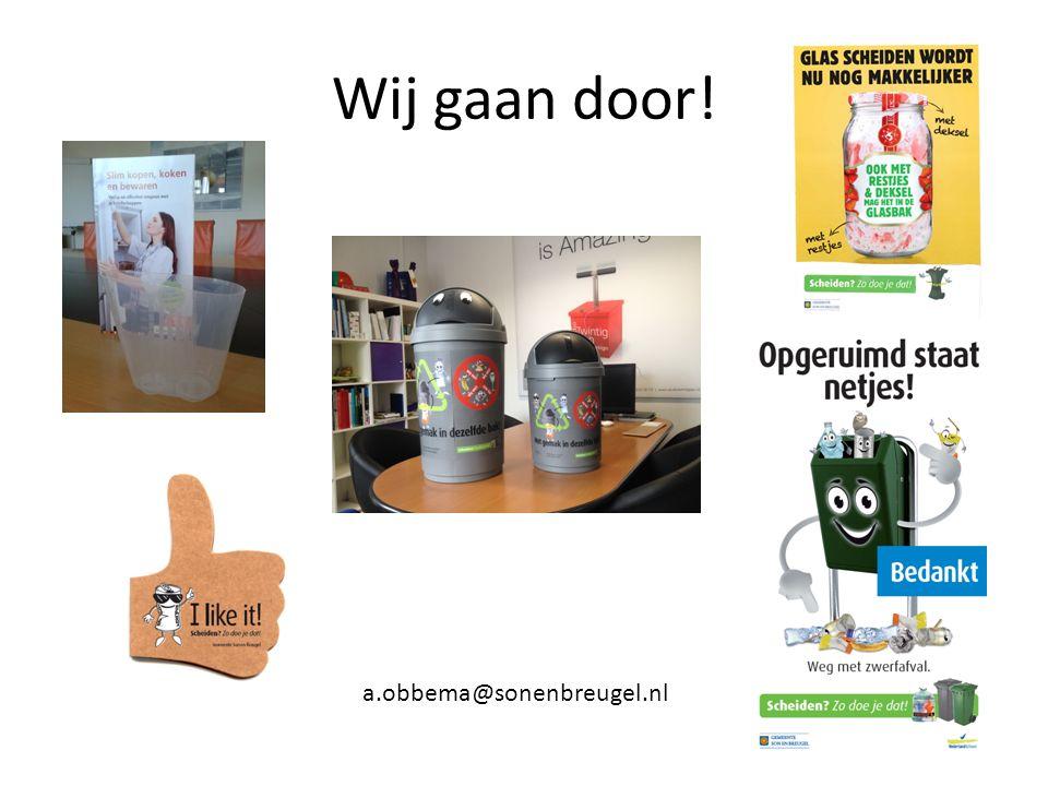 Wij gaan door! a.obbema@sonenbreugel.nl