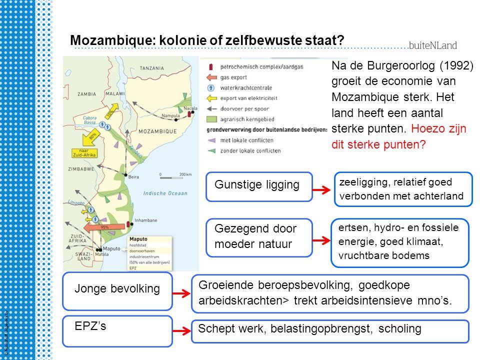 Mozambique: kolonie of zelfbewuste staat? Na de Burgeroorlog (1992) groeit de economie van Mozambique sterk. Het land heeft een aantal sterke punten.