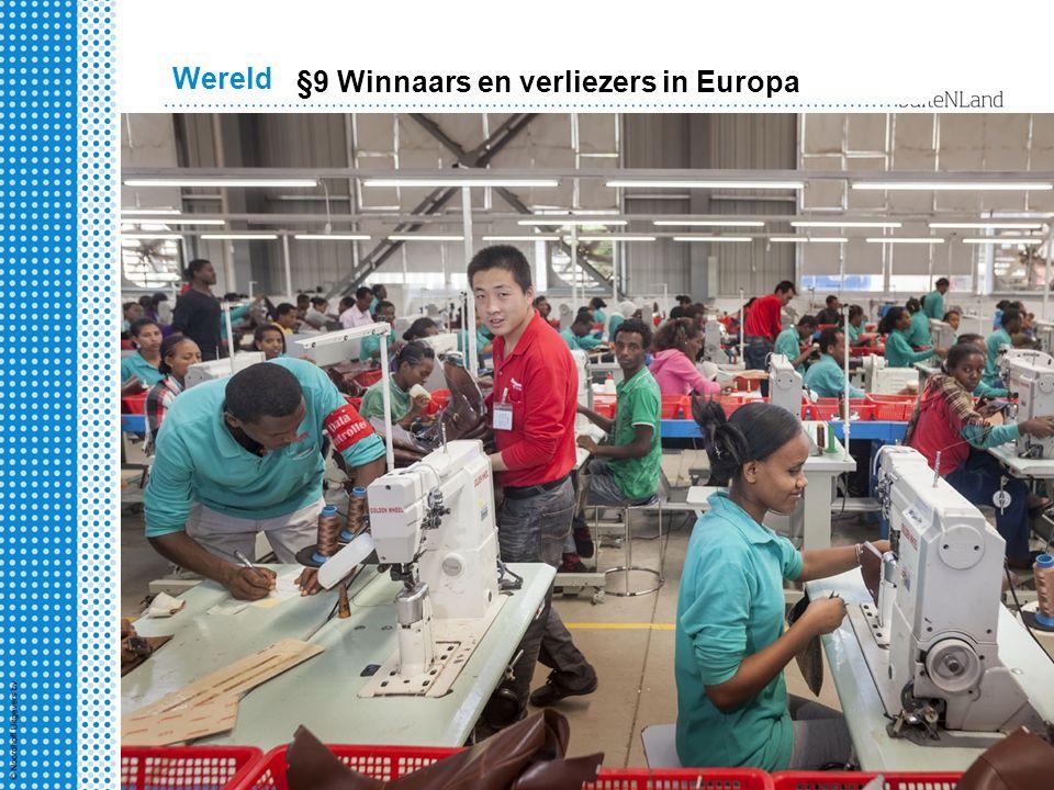 3 havo 1 Wereldeconomie Par 2 - 4 Wereld §9 Winnaars en verliezers in Europa