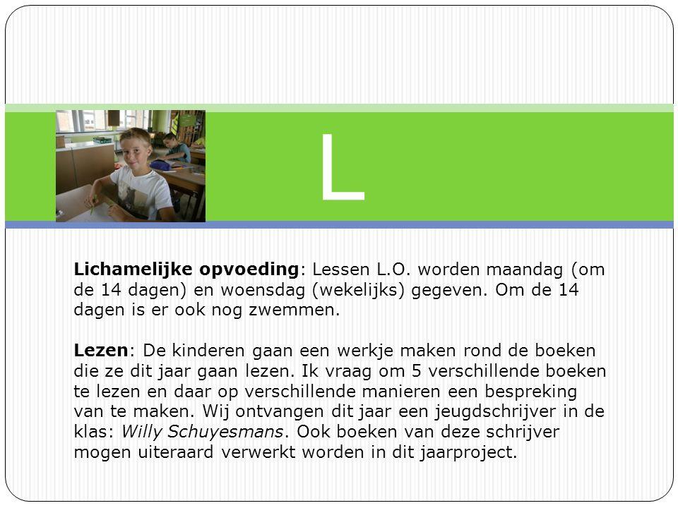 L Lichamelijke opvoeding: Lessen L.O.