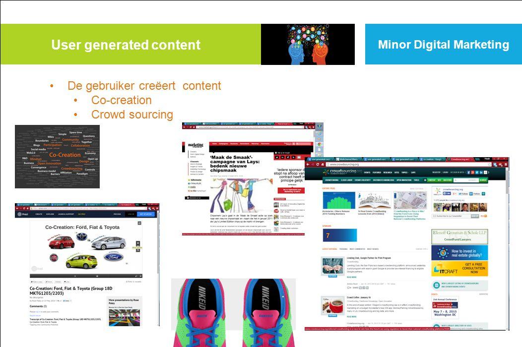 User generated content Minor Digital Marketing De gebruiker creëert content Co-creation Crowd sourcing