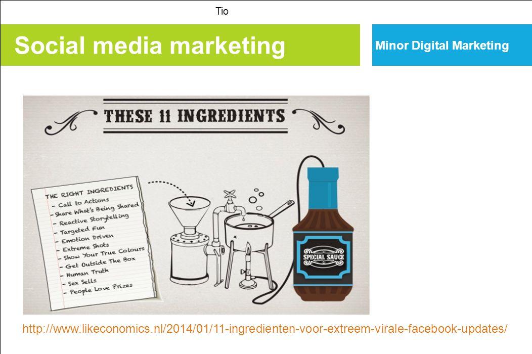 Social media marketing Tio Minor Digital Marketing http://www.likeconomics.nl/2014/01/11-ingredienten-voor-extreem-virale-facebook-updates/