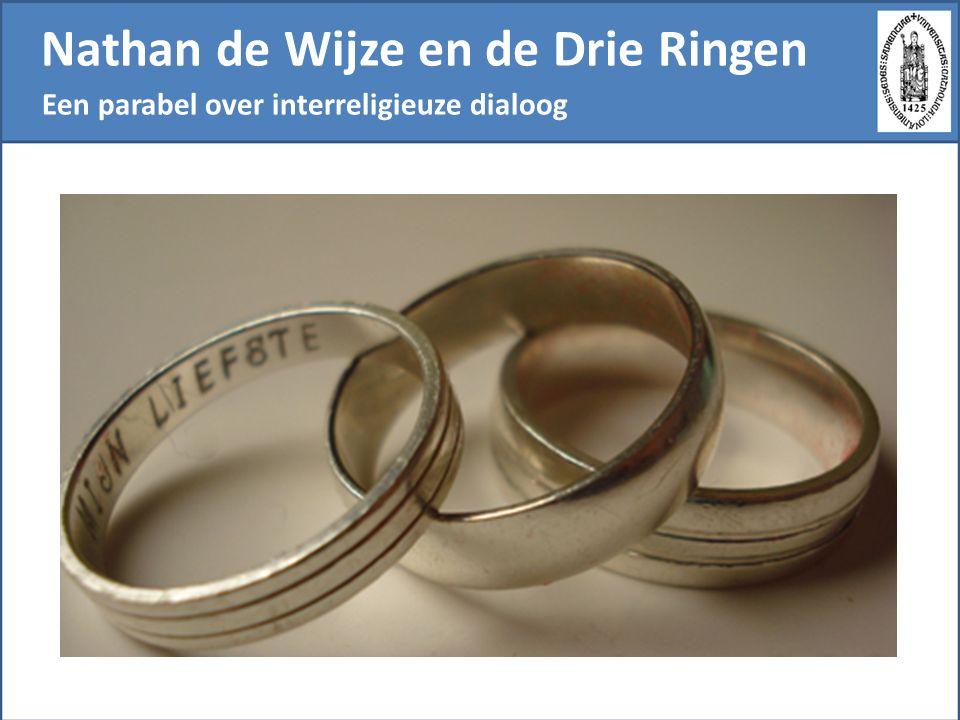 Nathan de Wijze en de Drie Ringen Een parabel over interreligieuze dialoog