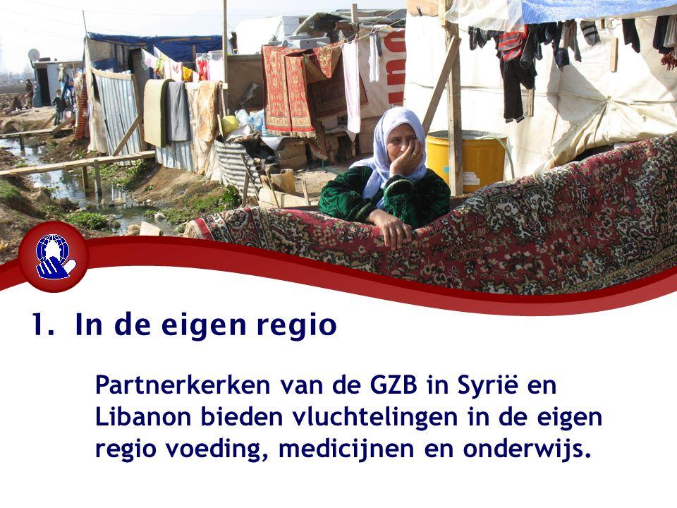 1. In de eigen regio Partnerkerken van de GZB in Syrië en Libanon bieden vluchtelingen in de eigen regio voeding, medicijnen en onderwijs.