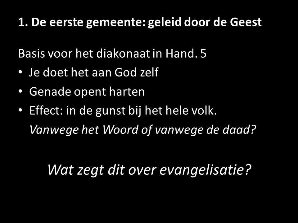 1. De eerste gemeente: geleid door de Geest Basis voor het diakonaat in Hand.