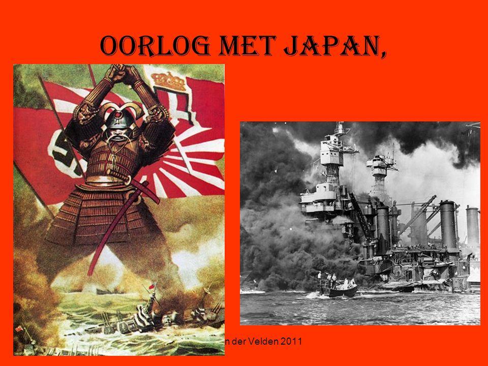 © Stef van der Velden 2011 Oorlog met Japan,