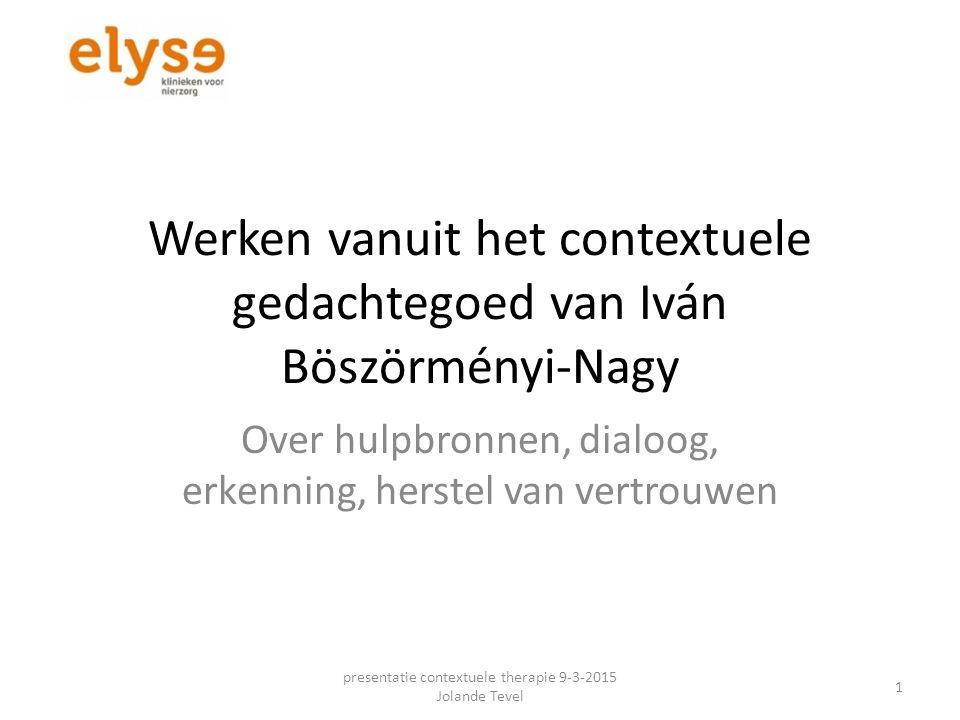 Iván Böszörményi-Nagy 1920 - 2007 De werkelijkheid van mensen is relationeel en intergenerationeel Kwaliteit van de relaties is belangrijk voor iemands welbevinden Nagy voegt met zijn contextuele hulpverlening een dimensie toe.