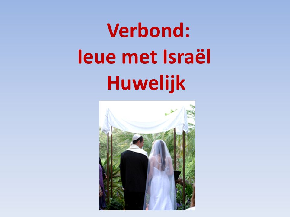 Hoe was het in het (Midden-) Oosten.Bruid: gekozen door bloedverwanten of een vriend – Bijv.