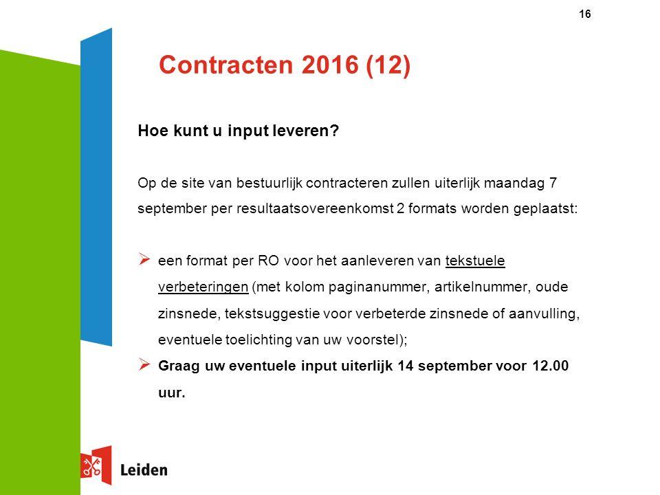 Contracten 2016 (12) Hoe kunt u input leveren.