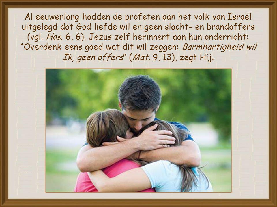 Net zoals ouders blij zijn wanneer ze zien dat hun kinderen goed met elkaar omgaan, zo is ook God blij wanneer Hij ziet dat we onze naaste liefhebben