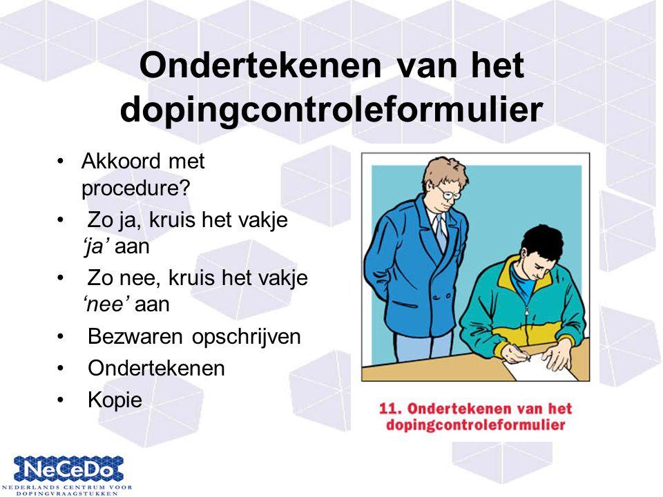 Ondertekenen van het dopingcontroleformulier Akkoord met procedure.