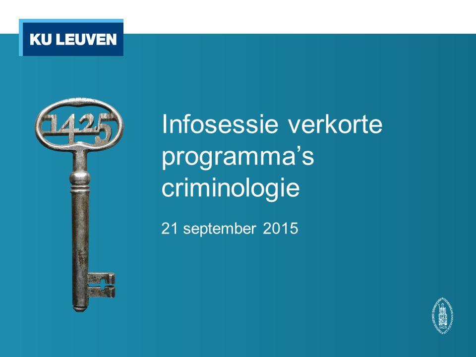 Infosessie verkorte programma's criminologie 21 september 2015