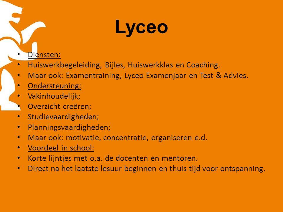 Lyceo Diensten: Huiswerkbegeleiding, Bijles, Huiswerkklas en Coaching.