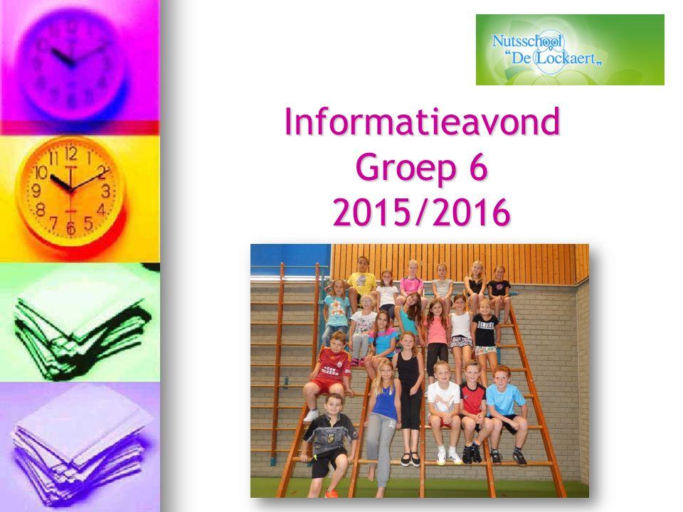 Informatieavond Groep 6 2015/2016