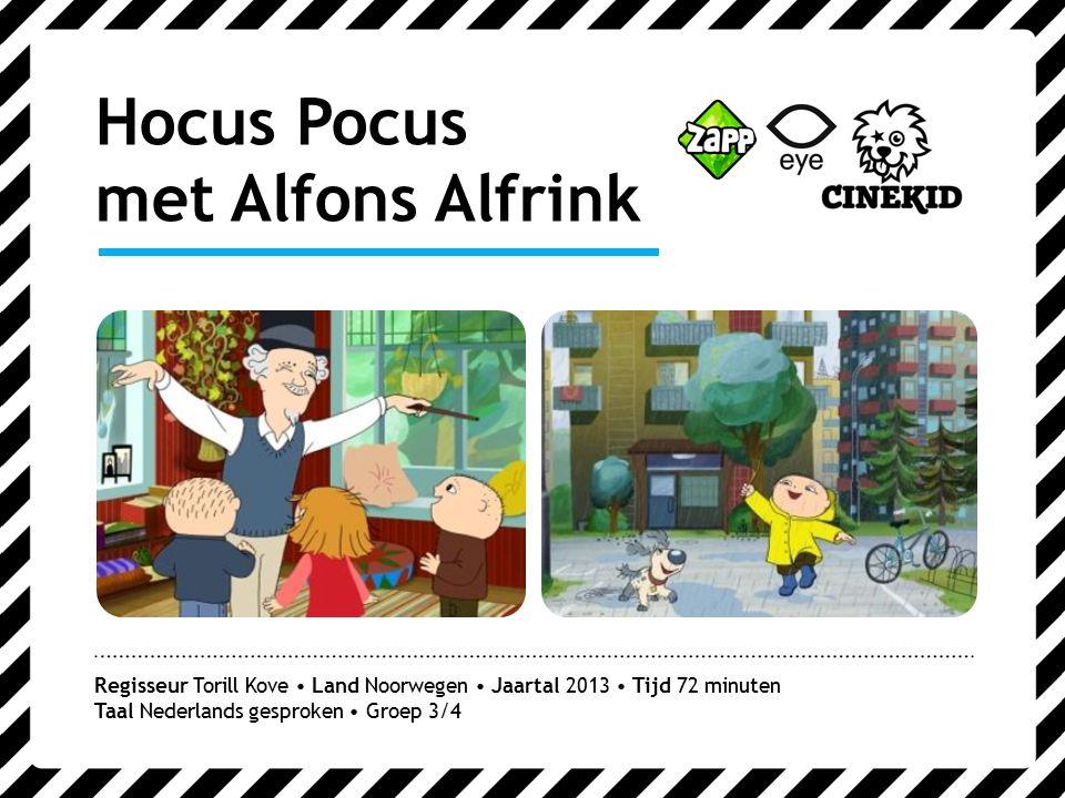 Hocus Pocus met Alfons Alfrink Regisseur Torill Kove Land Noorwegen Jaartal 2013 Tijd 72 minuten Taal Nederlands gesproken Groep 3/4
