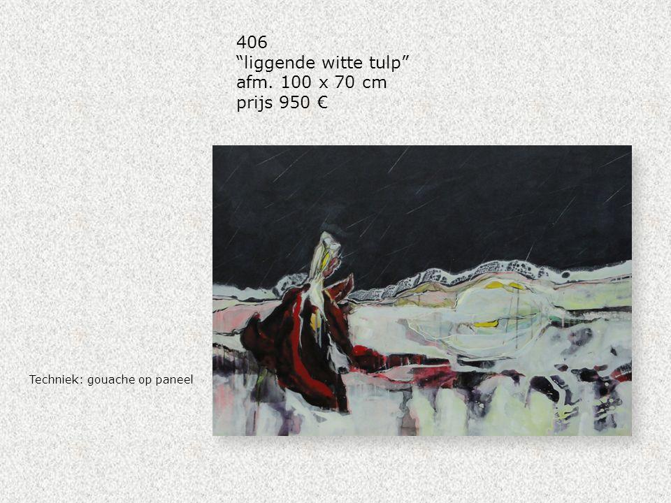 """Techniek: gouache op paneel 406 """"liggende witte tulp"""" afm. 100 x 70 cm prijs 950 €"""