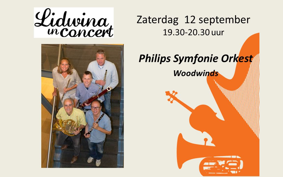 Zaterdag 12 september 19.30-20.30 uur Philips Symfonie Orkest Woodwinds