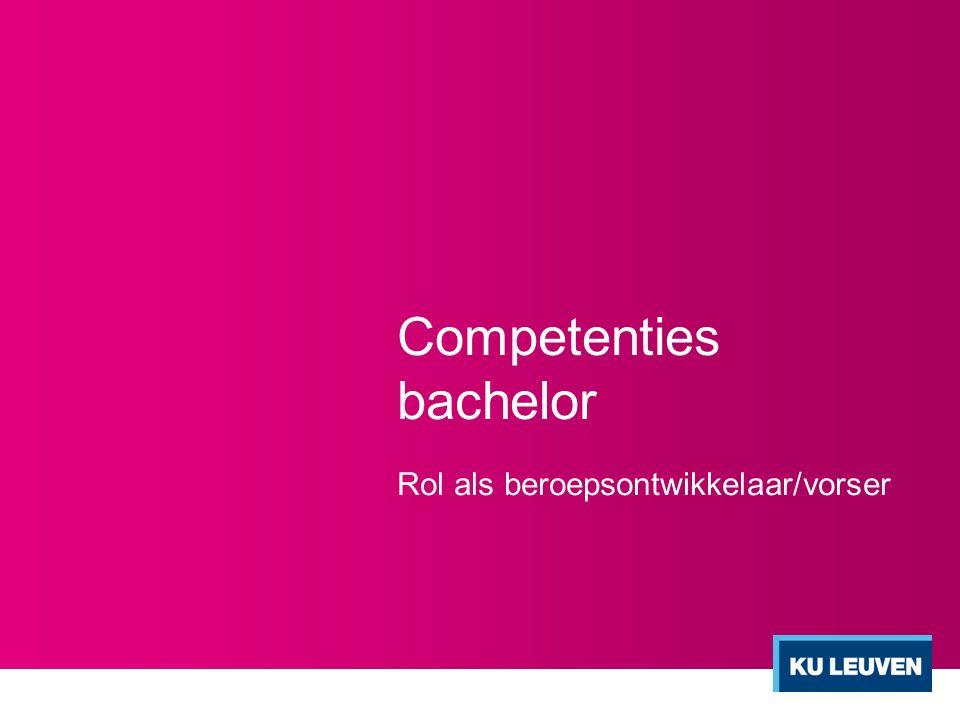 Competenties bachelor Rol als beroepsontwikkelaar/vorser