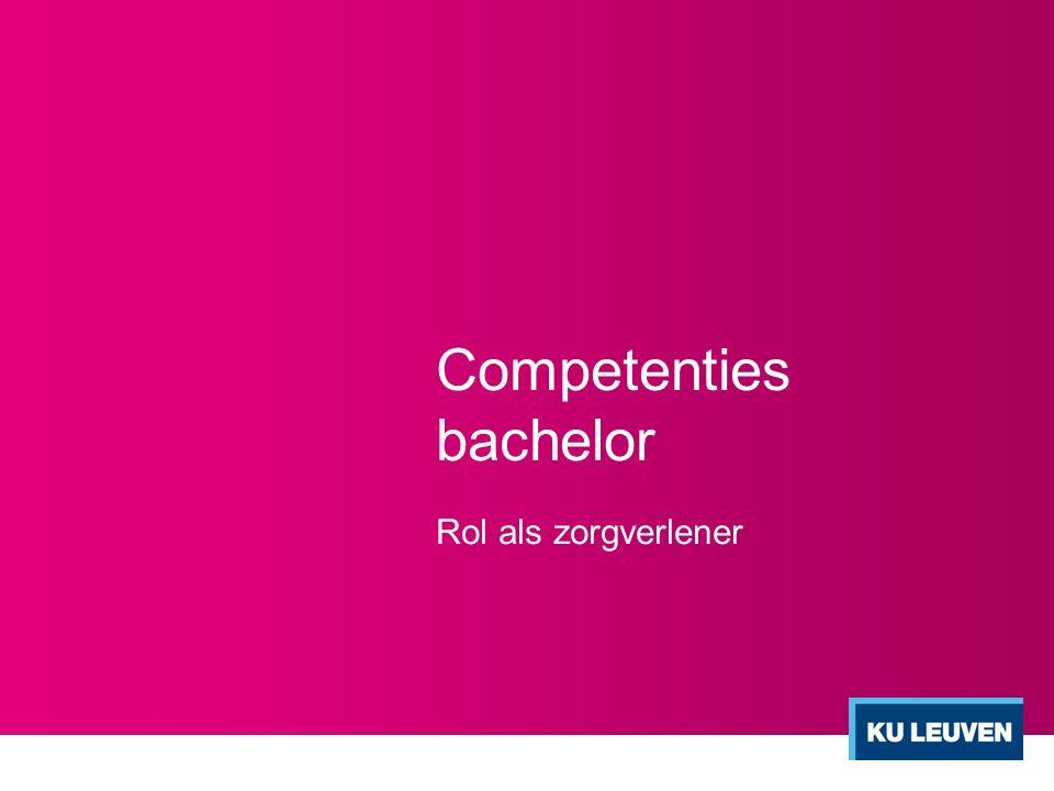 Competenties bachelor Rol als zorgverlener
