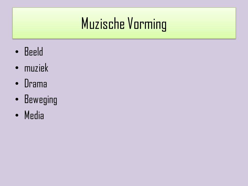 Muzische Vorming Beeld muziek Drama Beweging Media