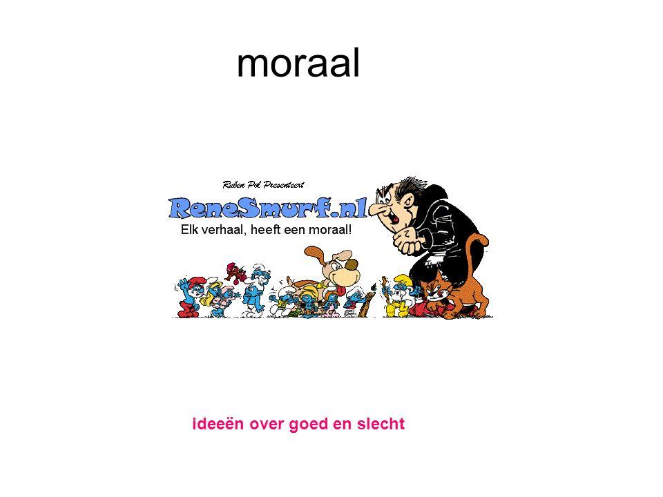 moraal ideeën over goed en slecht