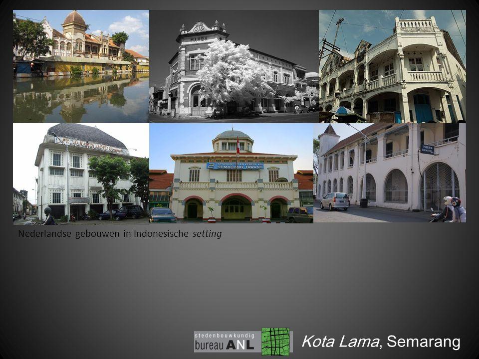 Kota Lama, Semarang Nederlandse gebouwen in Indonesische setting