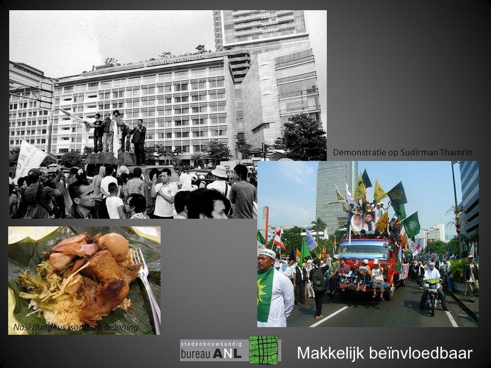 Makkelijk beïnvloedbaar Demonstratie op Sudirman Thamrin 'Nasi bungkus' soms als beloning