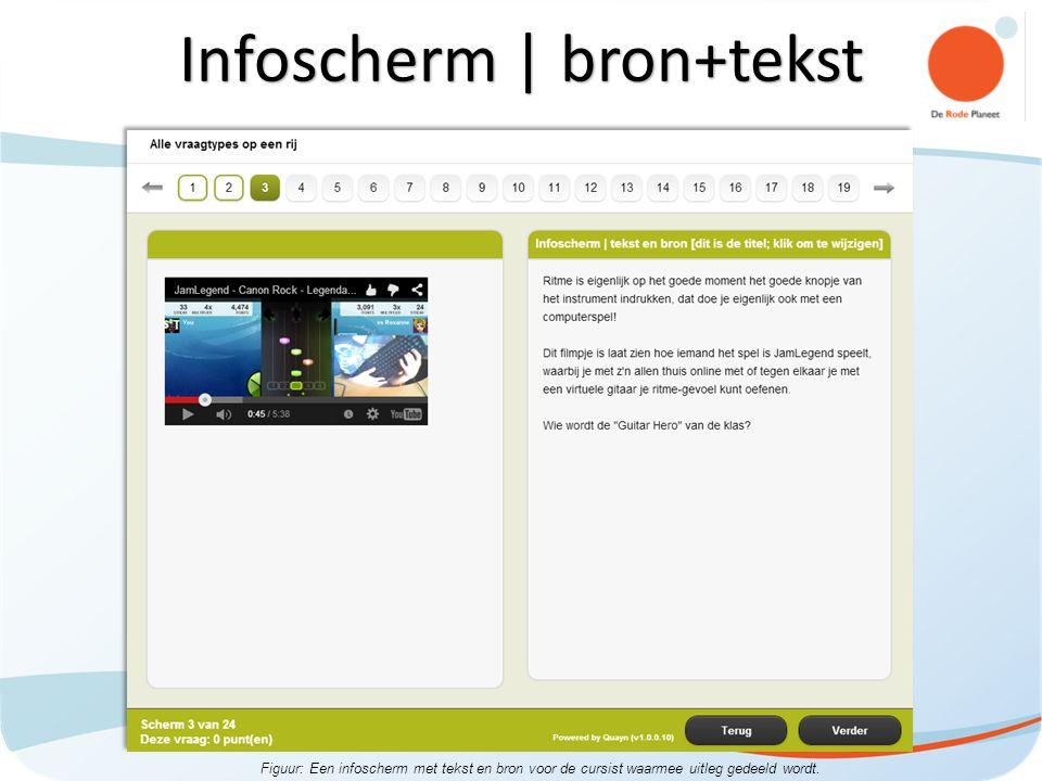 Figuur: Een infoscherm met tekst en bron voor de cursist waarmee uitleg gedeeld wordt.